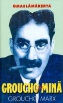 Groucho ja minä