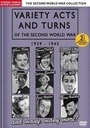 Variety Acts and Turns of the Second World War: 1939 - 1945