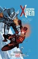Uncanny X-Men Volume 2: Broken