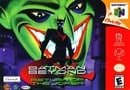 Batman Beyond: Return of the Joker - Nintendo 64