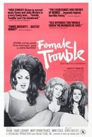 Female Trouble                                  (1974)