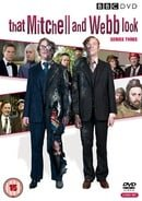 That Mitchell and Webb Look: Series Three