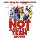 Music From The Motion Picture Not Another Teen Movie