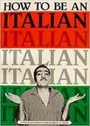 How To Be An Italian