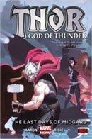 Thor: God of Thunder Volume 4: The Last Days of Midgard