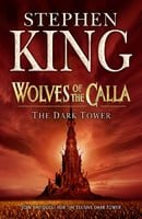 The Dark Tower 5: Wolves of the Calla