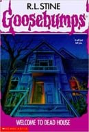 Welcome to Dead House (Goosebumps, No. 1)