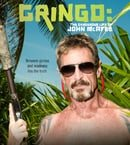 Gringo: The Dangerous Life of John McAfee                                  (2016)
