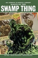 Roots of the Swamp Thing: Vol. 1