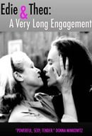Edie  Thea: A Very Long Engagement