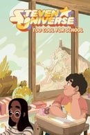 Steven Universe Original Graphic Novel: Too Cool for School