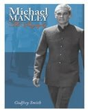 Michael Manley: The Biography