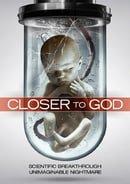Closer to God                                  (2014)