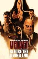 Velvet, Vol. 1: Before The Living End