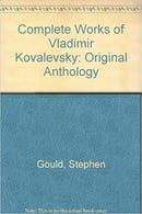 Complete Works of Vladimir Kovalevsky: Original Anthology