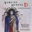 Vampire Hunter D Volume 3: Demon Deathchase