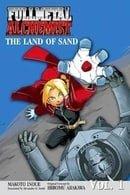 Fullmetal Alchemist Novel 1 - The Land of Sand