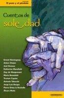 Cuentos de soledad (Coleccion el Pozo y el Pendulo) (Spanish Edition)