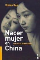 Nacer Mujer en China: Las Voces Silenciadas (Fuera De Coleccion)