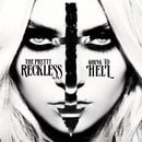 The Pretty Reckless: Going to Hell                                  (2013)