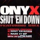 Onyx: Shut