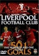 Liverpool FC - 501 Goals [DVD] [2003]