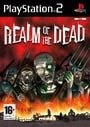 Realm of the Dead (PS2)