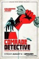 Comrade Detective                                  (2017- )