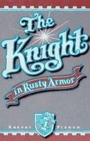 The Knight in Rusty Armor