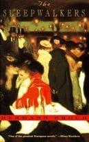 The Sleepwalkers: a Trilogy (Vintage International)