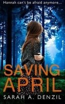 Saving April by Sarah A. Denzil