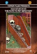 Unearthed  Untold: The Path to Pet Sematary