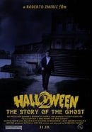 Halloween 2: The Story of the Ghost