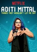 Aditi Mittal: Things They Wouldn