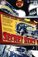 Secret Six (1968 1st Series) 	#1-7 	DC 	1968 - 1969