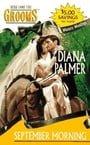 September Morning (Western Weddings #6) by Diana Palmer