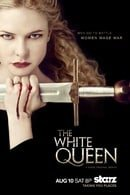 The White Queen                                  (2013-2013)