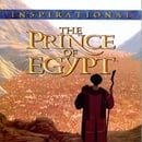 The Prince Of Egypt: Inspirational