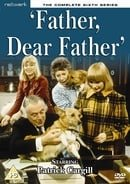 Father, Dear Father: The Complete Sixth Series