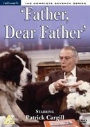 Father, Dear Father: The Complete Seventh Series