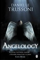 Angelology: A Novel (Angelology Series)