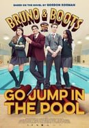 Bruno  Boots: Go Jump in the Pool