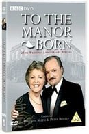 To the Manor Born: 25th Wedding Anniversary Special
