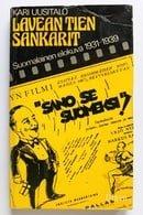 Lavean tien sankarit : suomalainen elokuva 1931-1939