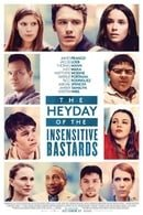 The Heyday of the Insensitive Bastards                                  (2015)