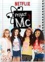 Project Mc²                                  (2015- )