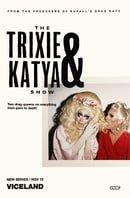 The Trixie  Katya Show