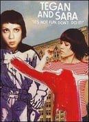 Tegan and Sara: It