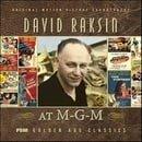 David Raksin at M-G-M