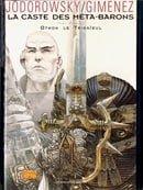 La caste des meta-barons -tome 1 - othon le trisaie